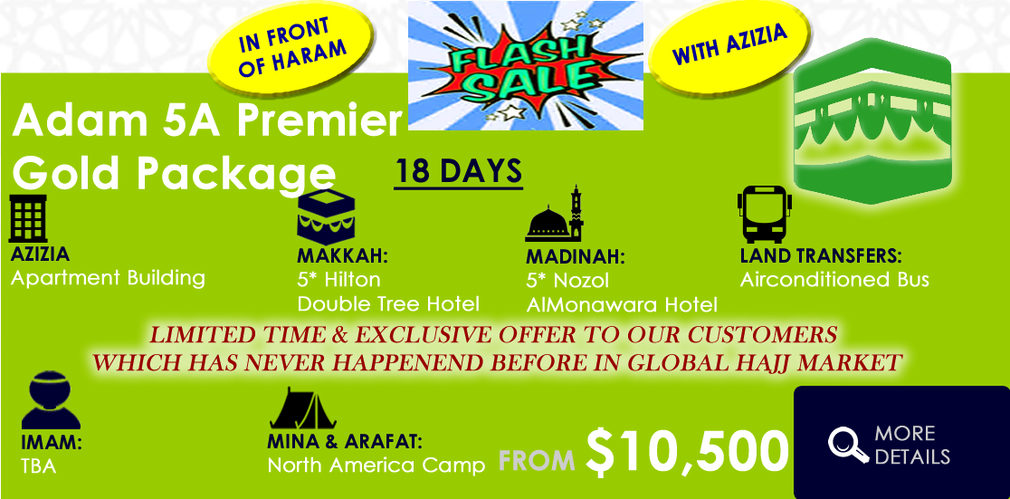 Home - Adam Travel - Deluxe Hajj 2019 Tours Luxury Hajj